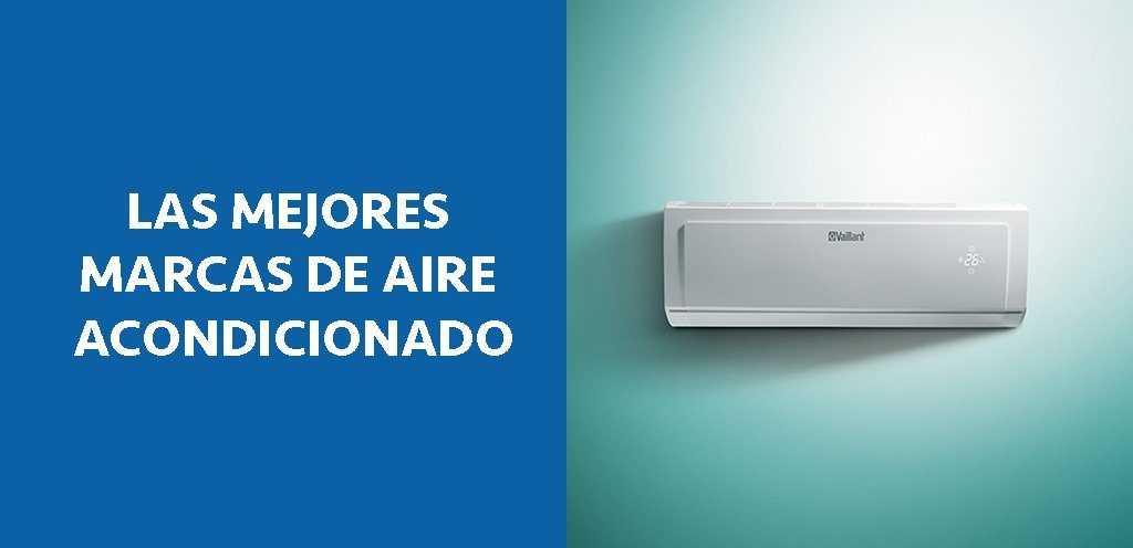 LOS MEJORES AIRES ACONDICIONADOS